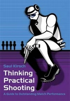 Thinking Practical Shooting / Saul Kirsch