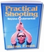 Practical Shooting, Beyond Fundamentals / Brian Enos